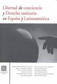 LIBERTAD CONCIENCIA DERECHO SANITARIO EN ESPAÑA Y LATINOAMER
