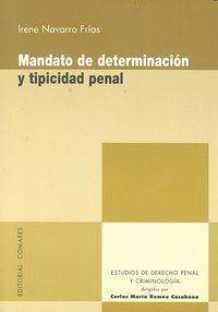 MANDATO DETERMINACION TIPICIDAD PENAL