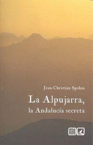 ALPUJARRA LA ANDALUCIA SECRETA