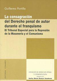 CONSAGRACION DEL DERECHO PENAL DE AUTOR DURANTE EL FRANQUISM