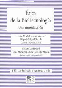ETICA DE LA BIO TECNOLOGIA UNA INTRODUCCION