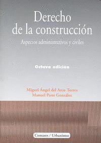 DERECHO DE LA CONSTRUCCION 8ªED