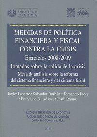 MEDIDAS POLITICA FINANCIERA Y FISCAL CONTRA LA CRISIS