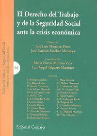 DERECHO TRABAJO Y SEGURIDAD SOCIAL ANTE LA CRISIS ECONOMICA
