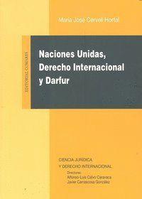 NACIONES UNIDAS, DERECHO INTERNACIONAL Y DARFUR.