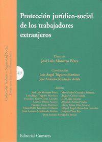 PROTECCION JURIDICO SOCIAL DE LOS TRABAJADORES EXTRANJEROS
