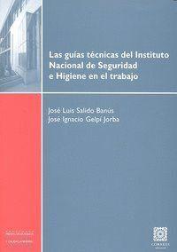 GUIAS TECNICAS DEL INSTITUTO NACIONAL SEGURIDAD E HIGIENE