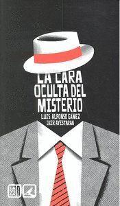LA CARA OCULTA DEL MISTERIO.