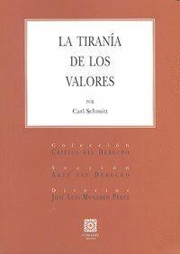 LA TIRANIA DE LOS VALORES.