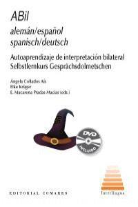 ABIL ALEMÁN-ESPAÑOL, SPANISCH-DEUTSCH AUTOAPRENDIZAJE DE INTERPRETACIÓN BILATERAL