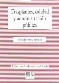 TRASPLANTES, CALIDAD Y ADMINISTRACION PUBLICA.