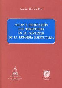 AGUAS Y ORDENACION DEL TERRITORIO EN EL CONTEXTO REFORMA