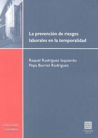 LA PREVENCION DE RIESGOS LABORALES EN LA TEMPORALIDAD.