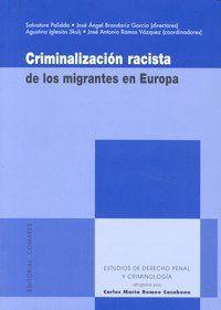 CRIMINALIZACION RACISTA MIGRANTES EN EUROPA