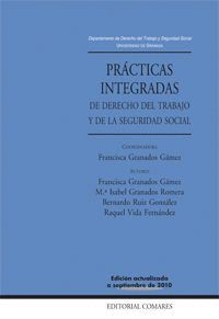 PRÁCTICAS INTEGRADAS DE DERECHO DEL TRABAJO Y DE LA SEGURIDAD SOCIAL LIBRO + CD