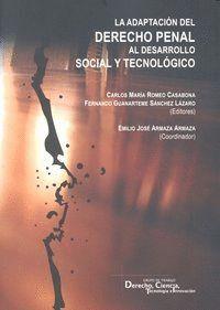 ADAPTACION DEL DERECHO PENAL AL DESARROLLO SOCIAL Y TECNOLOG
