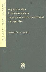 REGIMEN JURIDICO CONSUMIDORES COMPETENCIA JUDICIAL