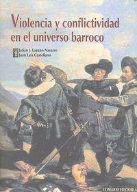 VIOLENCIA Y CONFLICTIVIDAD EN EL UNIVERSO BARROCO
