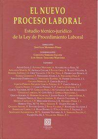EL NUEVO PROCESO LABORAL. ESTUDIO TÉCNICO-JURDICO DE LA LEY DE PROCEDIMIENTO LABORAL