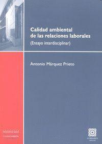 CALIDAD AMBIENTAL DE LAS RELACIONES LABORALES ENSAYO INTERDISCIPLINAR