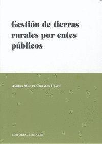 GESTIÓN DE TIERRAS RURALES POR ENTES PÚBLICOS
