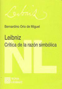 LEIBNIZ CRTICA DE LA RAZÓN SIMBÓLICA