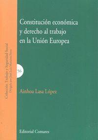 CONSTITUCION ECONOMICA Y DERECHO AL TRABAJO UNION EUROPEA