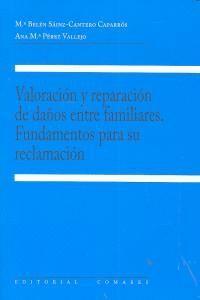 VALORACION Y REPARACION DE DAÑOS ENTRE FAMILIARES