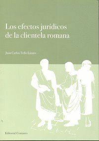 LOS EFECTOS JURIDICOS DE LA CLIENTELA ROMANA.