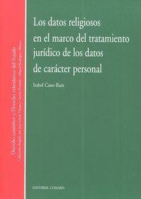 LOS DATOS RELIGIOSOS EN EL MARCO DEL TRATAMIENTO JURIDICO DE LOS DATOS DE CARACTER PERSONAL. DATOS D