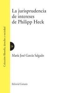 LA JURISPRUDENCIA DE INTERESES DE PHILIPP HECK.