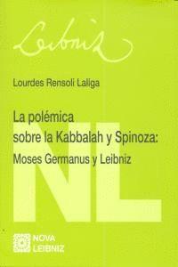 LA POLEMICA SOBRE KABBALAH Y SPINOSA. MOSES GERMANUS Y LEIBNIZ