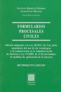 FORMULARIOS PROCESALES CIVILES. EDICIÓN ADAPTADA A LA LEY 18/2011, DE 5 DE JULIO, REGULADORA DEL USO