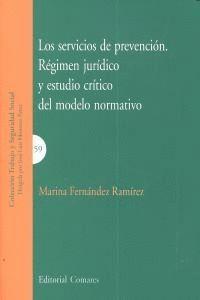 SERVICIOS DE PREVENCION REGIMEN JURIDICO Y ESTUDIO CRITICO