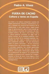 FUERA DE CACHO CULTURA Y TOROS EN ESPAÑA