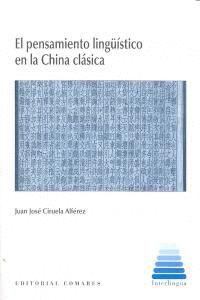EL PENSAMIENTO LINGÜSTICO EN LA CHINA CLÁSICA