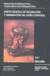 NUEVO MANUAL DE VALORACION Y BAREMACION DEL DAÑO CORPORAL