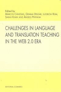 CHALLENGES IN LANGUAGE AND TRANSLATION TEACHING IN THE WEB 2.0 ERA.