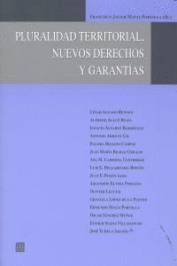 PLURALIDAD TERRITORIAL, NUEVOS DERECHOS Y GARANTIAS.