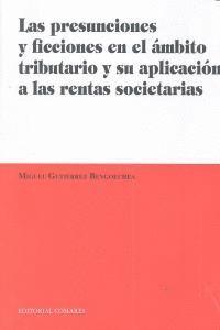 PRESUNCIONES Y FICCIONES EN EL AMBITO TRIBUTARIO,LAS