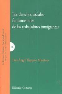 LOS DERECHOS SOCIALES FUNDAMENTALES DE LOS TRABAJADORES INMIGRANTES