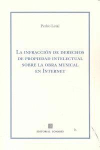LA INFRACCIÓN DE DERECHOS DE PROPIEDAD INTELECTUAL SOBRE LA OBRA MUSICAL EN INTERNET MUSICAL EN INTE