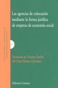 LAS AGENCIAS DE COLOCACIÓN MEDIANTE LA FORMA JURDICA DE EMPRESA DE ECONOMA SOCIAL ECONOMIA SOCIAL,