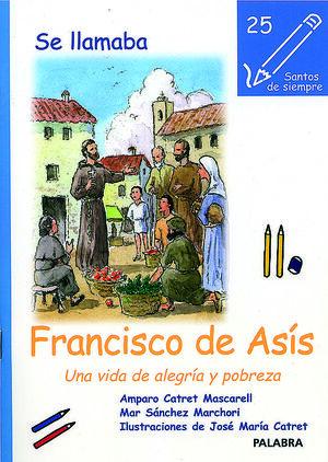 SE LLAMABA FRANCISCO DE ASÍS