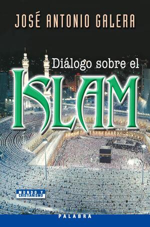 DIÁLOGO SOBRE EL ISLAM