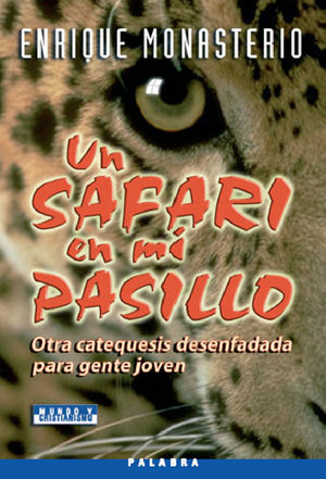 UN SAFARI EN MI PASILLO
