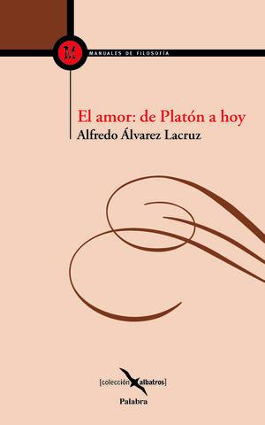 EL AMOR: DE PLATÓN A HOY