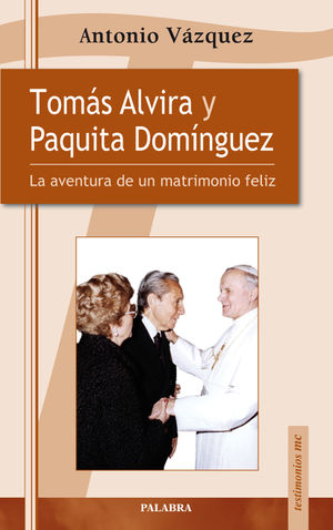 TOMÁS ALVIRA Y PAQUITA DOMÍNGUEZ