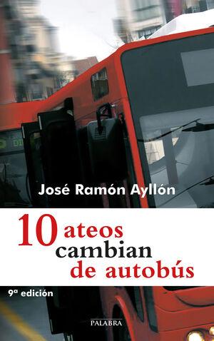 10 ATEOS CAMBIAN DE AUTOBÚS