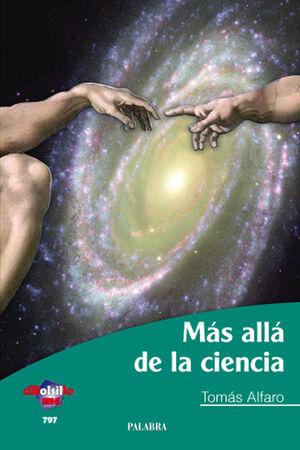 MÁS ALLÁ DE LA CIENCIA